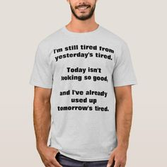 "Shop ""Tired beyond Tired"" T-Shirt created by Brain_Injury_Warrior. Traumatic Brain Injury, Tired, Apple, Mens Tops, T Shirt, Pictures, Tee, Photos, Photo Illustration"