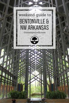 Weekend Guide to Bentonville and Northwestern Arkansas