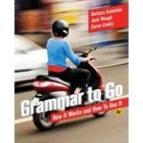 Grammar to Go: How It Works and How To Use It (Paperback) Alibris