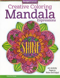Creative Coloring Mandala Expressions Adult Coloring and Activity Book