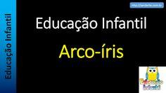 Educação Infantil - Nível 3 (crianças entre 6 a 8 anos): Educação Infantil - Arco-íris