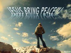 JESUS BRING PEACE