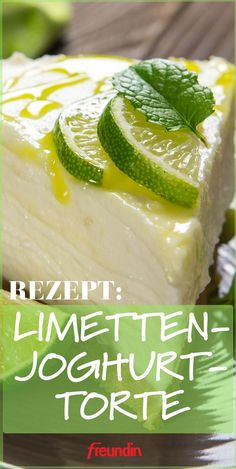 Refrigerator cake: lime yoghurt cake- Kühlschrank-Kuchen: Limetten-Joghurt-Torte This cake is not only incredibly delicious, but also comes without baking: refined lime-yogurt cake - Refrigerator Cake, Fridge Cake, Lime Cake, Healthy Snacks, Healthy Recipes, Cupcake Recipes, Easy Meals, Food And Drink, Birthday Cakes