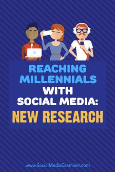 Are Millennials part of your customer base?  Wondering how best to reach them on social media?  In this article, you��ll discover insights from new research you can use to get your social media messages in front of Millennials.