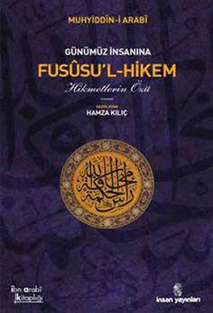 Günümüz İnsanına Fususu'l-Hikem | Muhyiddin İbn Arabi | Biraz Oku Sonra Al