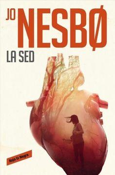 La sed/ The Thirst: A Harry Hole Novel