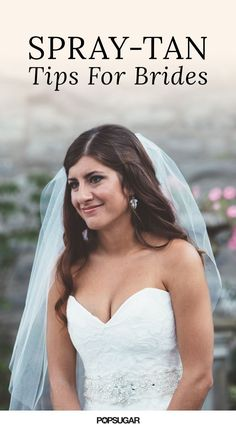 Getting married? These are the beauty tips and tricks you need to know before trying a spray tan before your wedding day!