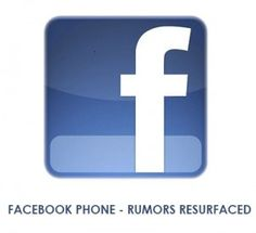 There were lots of rumors regarding the launch of a Facebook phone, which have now resurfaced, with HTC reportedly building the device for a mid-2013 launch. Find out more information @   http://www.mobilesandtablets.co.uk/facebook-phone-ready-for-mid-2013-launch/