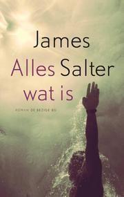 Alles wat is ebook door James Salter