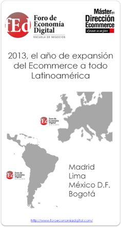 2013, el año de la expansión de la formación  Ecommerce a todo Latinoamérica #Ecommerce #Formación #Master