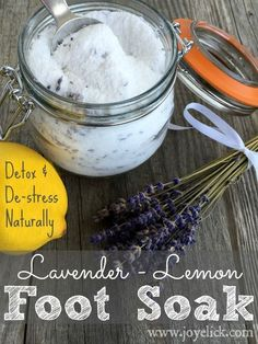 DIY stress-relieving FOOT SOAK and DETOX: Relieve stress and ditch toxins with this soothing lavender-lemon recipe. | Farm Girl Inspirations