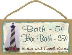 "Lighthouse Bath 5 Cents Soap And Towel Extra Bathroom Bath Decor 5""x10"" Sign Blackwater Trading,http://www.amazon.com/dp/B00FA5O6H8/ref=cm_sw_r_pi_dp_Jms7sb1Y2DZTHJN6"