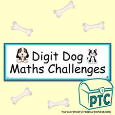 FREE Digit Dog Maths Challenges by Lynwen Barnsley Numeracy Consultant - Primary Treasure Chest Maths Display, Display Banners, Teaching Activities, Teaching Tools, Teaching Ideas, Ourselves Topic, Math Challenge, Barnsley, Numeracy