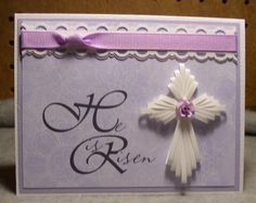 quilling easter | He is Risen by Joanlab - Cards and Paper Crafts at Splitcoaststampers