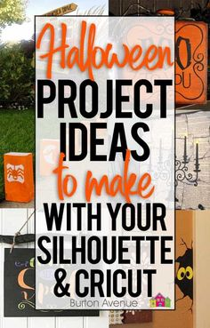 25+ Halloween Ideas & Craft Projects for Silhouette and Cricut - Burton Avenue