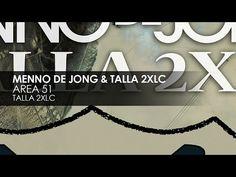 Menno de Jong & Talla 2XLC - Area 51 (Talla 2XLC Mix)