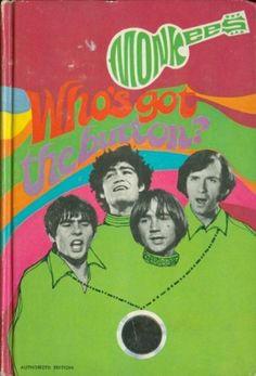 The Monkees In Who's Got The Button? by William Johnston