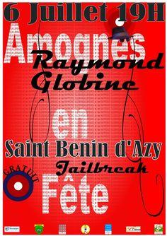 Concerts en Amognes avec Raymond GLOBINE et Jailbreak en 1ère partie le 6 Juillet!!!