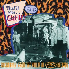 Various Artists - That'll Flat Git It, Vol. 13 (ABC) (Bear Family Record...