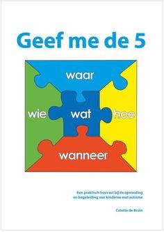 """Het boek """"Geef me de 5""""is geschreven naar ouders en opvoeders toe. Een kind met autisme op voeden en begeleiden, HOE doe je dat? Daar gaat dit boek over. Het is geschreven vanuit de behoefte aan duidelijkheid en voorspelbaarheid die het kind met autisme nodig heeft. Er Words, Colette, Inspirational Books, Aspergers, Dyslexia, Special Needs, Speech And Language, My Job, Team Building"""