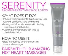 Serenity Aromatherapy Massage Lotion Achieve a sultry sense of well-being with Serenity! This anti-stress aromatherapy massage lotion is infused with ingredients that help you feel relaxed, confident, sexy and daring.