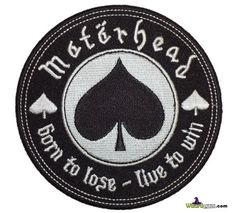 Motorhead Rock Music Band Patch -Born to Lose - Live to Win inches] approx. 4 inches Iron on sew on Band Patches, Cool Patches, Pin And Patches, Iron On Patches, Jacket Patches, 80s Rock Bands, Cool Bands, My Life My Rules, Scrappy Quilts