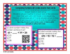 This set includes the following:   *Instructions  *24 Comparing Numbers QR Code Cards in color and in black & white  *The same 24 Comparing Numbers Task Cards without QR Codes in color and in black & white  *Answer sheet  *Answer key   Your students will love this activity.