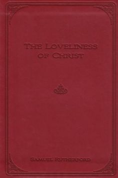 Loveliness of Christ by Samuel Rutherford,http://www.amazon.com/dp/0851519563/ref=cm_sw_r_pi_dp_ilU1sb0YX7RN75DR