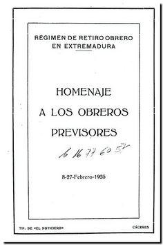 Homenaje a los obreros previsores : 8-27 febrero 1925. - Cáceres : Tip. de El Noticiero, [1925?]