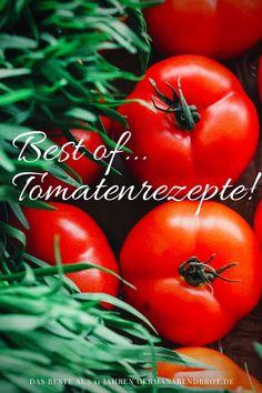 Meine liebsten Rezepte mit Tomaten Yummy Recipes, Yummy Food, Avocado Dressing, Foodblogger, Dim Sum, Risotto, Tapas, Vegetables, Indian