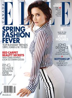 Actress Katie Holmes graces the February 2015 cover of Elle Canada, rocking  vertical stripes from c5be4900836