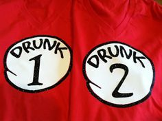 Drunk 1 Drunk 2 Glitter Tees... Need to rock these shirts with my favorite twin