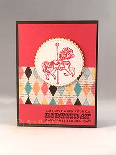 Carnivals and cotton candy, Carousels and calliopes, Fortune-tellers in glass cases, we will always remember these with this stamp set. This is a great set for anyone's birthday. Stampin Up Carousel Birthday, Carnival Card, Stampin Up Catalog 2017, Craftwork Cards, Candy Cards, Beautiful Handmade Cards, Carnivals, Animal Cards, Tampons