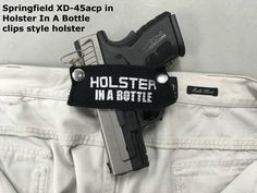 Does the HolsterInABottle.com concealed carry clips style work with ... Springfield XD-45acp? Yes - compliments of BullsEye gun shop/range