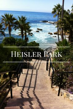 Heisler Park, Laguna Beach, CA #California #Travel #Beaches