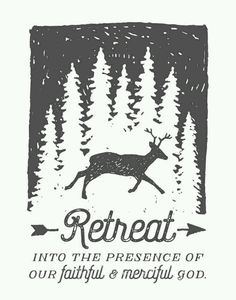 Retreat with God