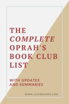 If you're a fan of Oprah and reading, dive into this complete, updated Oprah's Book Club List, with short summaries and reviews. Click to read it. #oprah #oprahsbookclub #bookclub #booklist #oprahwinfrey #julesbuono