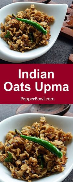 This Oats Upma, breakfast recipe is very easy to make with oats Indian infused cooking.