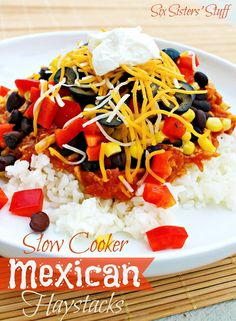Slow Cooker Mexican Haystacks - 75 Days of Summer Slow Cooker Recipes