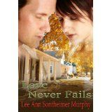 Love Never Fails (Kindle Edition)By Lee Ann Sontheimer Murphy