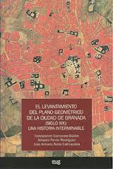 El Levantamiento del plano geométrico de la ciudad de Granada (siglo XIX) : una historia interminable, 2012  http://absysnet.bbtk.ull.es/cgi-bin/abnetopac01?TITN=496395