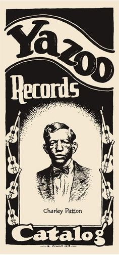 Yazoo Records and Charley Patton by Robert R. Crumb
