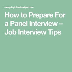 how to prepare for a panel interview for a job