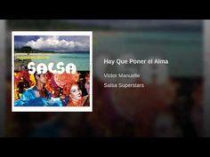 """""""Hay Que Poner el Alma""""  - VICTOR MANUELLE"""