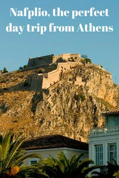 Discover the beautiful town of Nafplio as a day trip from Athens