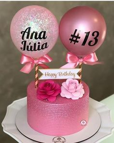 Girly Birthday Cakes, Beautiful Birthday Cakes, Happy Birthday, Single Tier Cake, Balloon Cake, Baking Business, Chocolate Bouquet, Love Cake, Cute Cakes