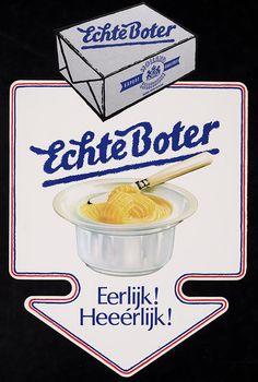 'Echte boter, eerlijk heeerlijk' 1970 #affiche #reclame #butter