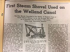 We have lots of information about the Welland Canals! That includes magazine and journal articles. First Steam Shovel Used on the Welland Canal. Engineering and Contract Record, August August 9, Local History, Shovel, Engineering, Articles, Canada, Journal, Magazine, Dustpan