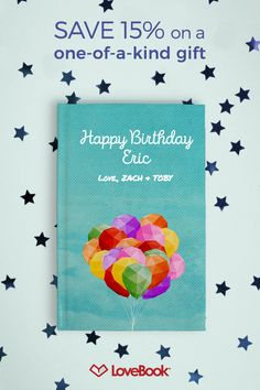 There's no better way to say happy birthday than with a custom book just for them. This makes the perfect gift from both family and friends. You can create a custom LoveBook yourself with unlimited pages at one flat rate, professionally printed and bound. This is a keepsake they will truly love and treasure forever.