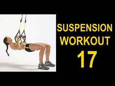 43 Min Workout 17 TRX | BOW | RIP60 Suspension Training